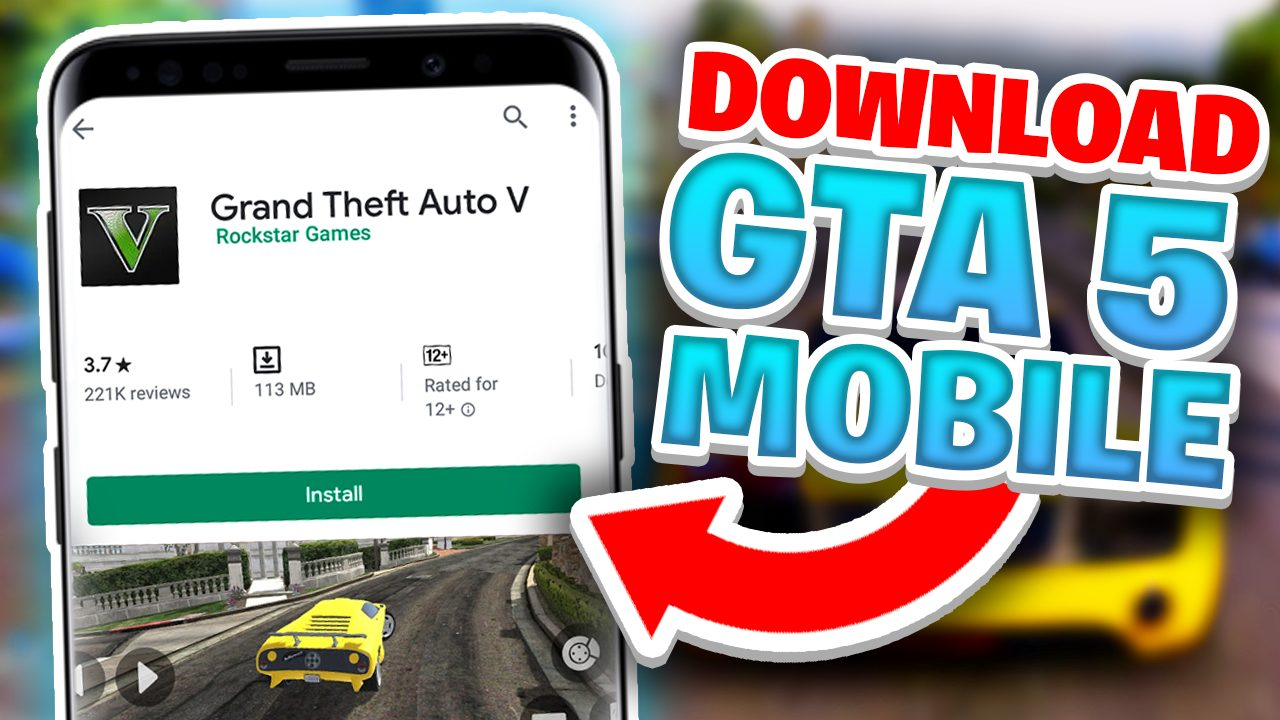 Gta 5 In Android Free 2021how To Download Gta 5 Free 2021
